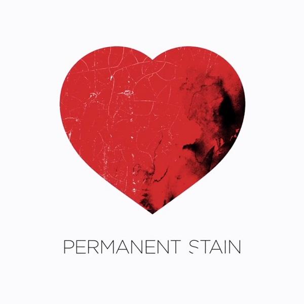 دانلود آهنگ Permanent stain – ترجمه متن آهنگ Permanent stain