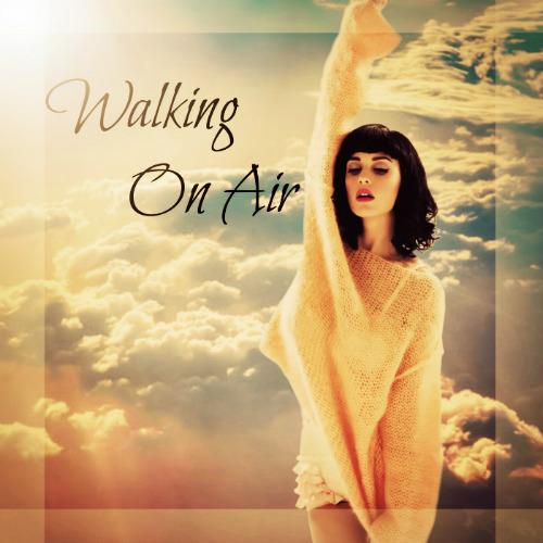 دانلود آهنگ Walking On Air – ترجمه متن آهنگ لیریکس به فارسی