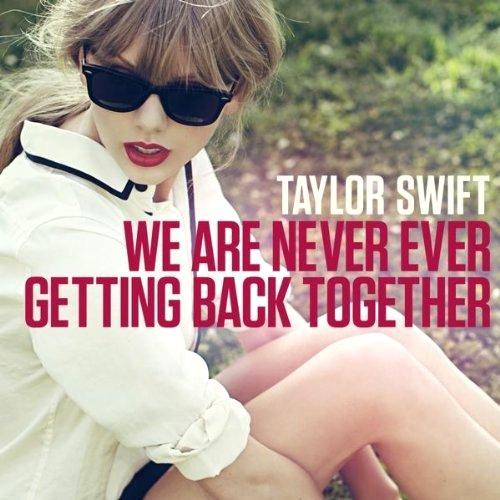 دانلود آهنگ We Are Never Ever Getting Back Together و ترجمه متن آهنگ