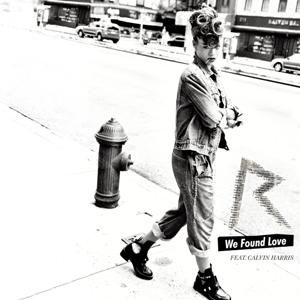 دانلود آهنگ We Found Love – ترجمه متن آهنگ We Found Love