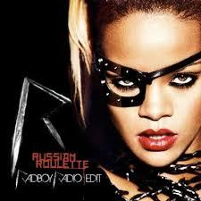 دانلود و ترجمه متن آهنگ Russian Roulette از Rihanna