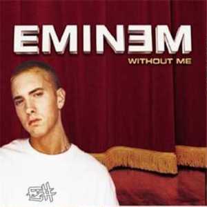 دانلود و ترجمه متن آهنگ Without Me از Eminem