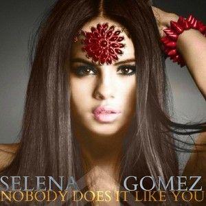 ترجمه متن و دانلود آهنگ Nobody Does It Like You از Selena Gomez به فارسی