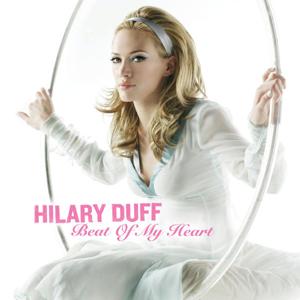 دانلود و ترجمه متن آهنگ Beat Of My Heart از Hilary Duff