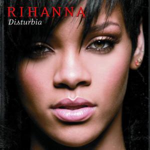 ترجمه متن و دانلود آهنگ Disturbia از Rihanna به فارسی