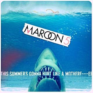ترجمه متن و دانلود آهنگ This summer's gonna hurt از Maroon 5