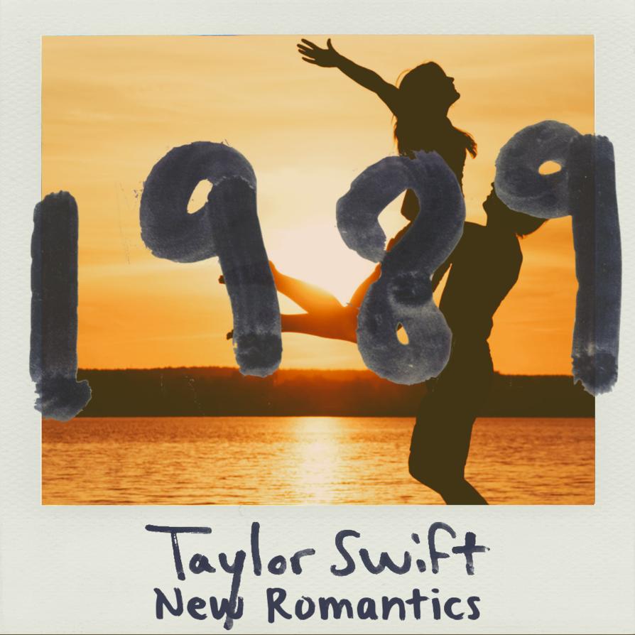 ترجمه متن و دانلود آهنگ New Romantics از Taylor Swift