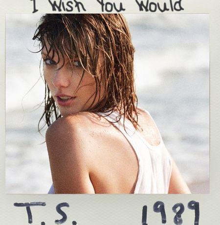 ترجمه متن و دانلود آهنگ I Wish You Would از Taylor Swift