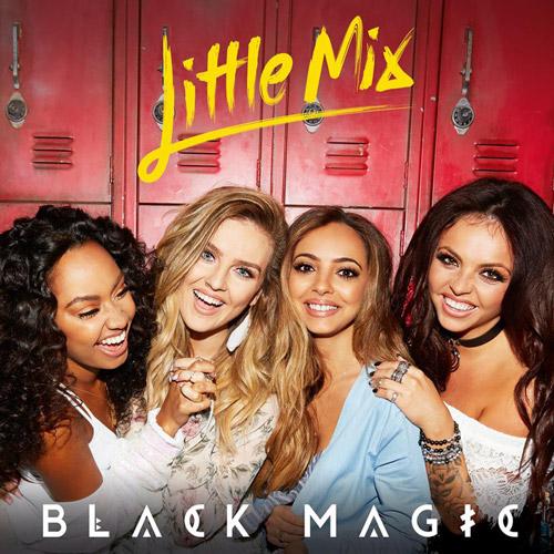 ترجمه متن و دانلود آهنگ Black Magic از Little Mix