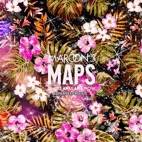 ترجمه متن و دانلود آهنگ Maps از Maroon 5