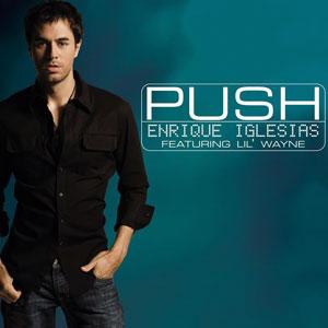 ترجمه متن و دانلود آهنگ Push از Enrique Iglesias