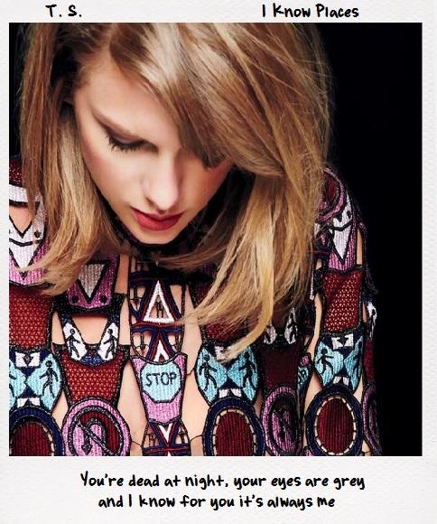 ترجمه متن و دانلود آهنگ I know places از Taylor Swift