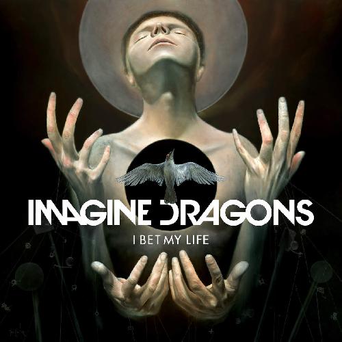 ترجمه متن و دانلود آهنگ I Bet My Life از Imagine Dragons