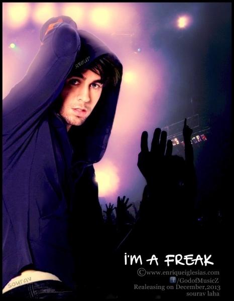 ترجمه متن و دانلود آهنگ I'm A Freak از Enrique Iglesias