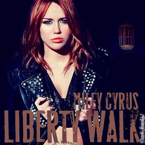 ترجمه متن و دانلود آهنگ Liberty Walk از Miley Cyrus