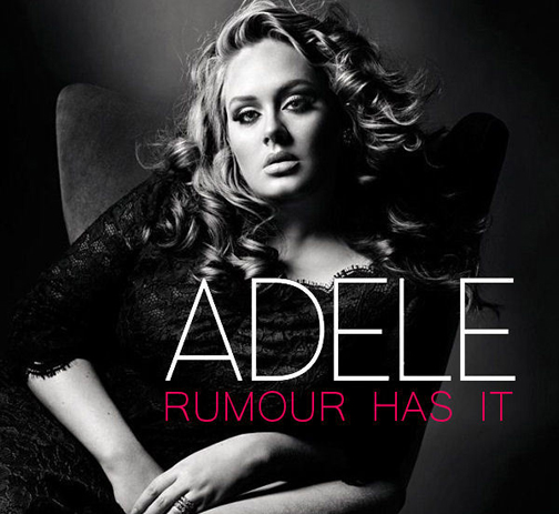 ترجمه متن و دانلود آهنگ Rumour Has It از Adele
