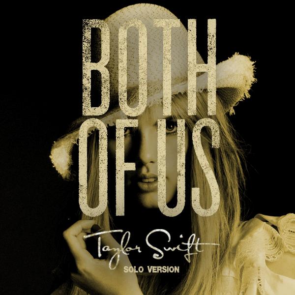 ترجمه متن و دانلود آهنگ Both of us از Taylor Swift