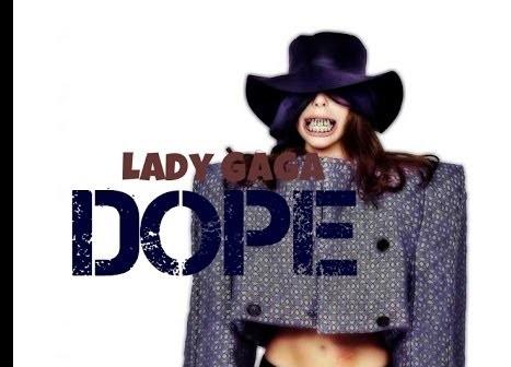 ترجمه متن و دانلود آهنگ Dope از Lady Gaga
