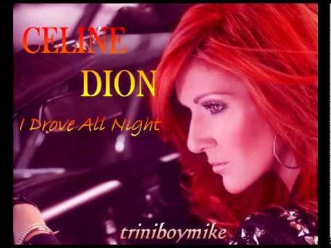ترجمه متن و دانلود آهنگ I Drove All Night از Celine Dion