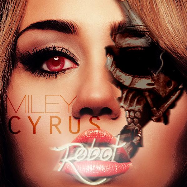 ترجمه متن و دانلود آهنگ Robot از Miley Cyrus