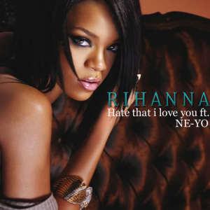 ترجمه متن و دانلود آهنگ Hate That I Love You از Rihanna