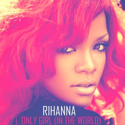 ترجمه متن و دانلود آهنگ Only Girl از Rihanna