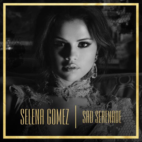 ترجمه متن و دانلود آهنگ Sad Serenade از Selena Gomez
