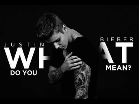 ترجمه متن و دانلود آهنگ What Do You Mean از Justin Bieber
