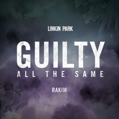 ترجمه متن و دانلود آهنگ Guilty All The Same از Linkin Park