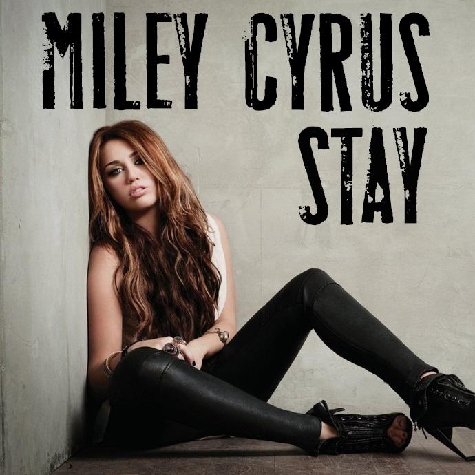 ترجمه متن و دانلود آهنگ Stay از Miley Cyrus