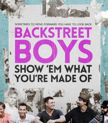 ترجمه متن و دانلود آهنگ Show 'em What You're Made Of از Backstreet Boys