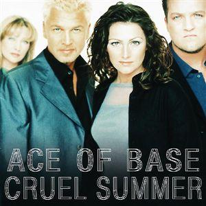 ترجمه متن و دانلود آهنگ Cruel Summer از Ace of Base