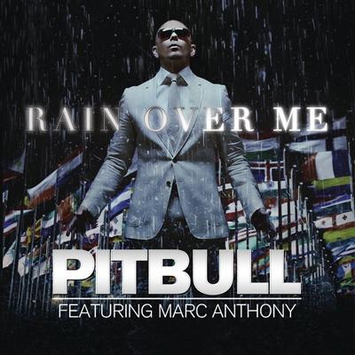 ترجمه متن و دانلود آهنگ Rain Over Me از Pitbull