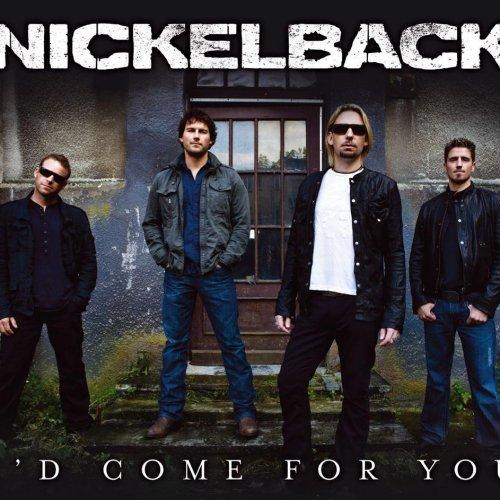 دانلود آهنگ I'd come for you از Nickelback همراه با ترجمه متن به فارسی