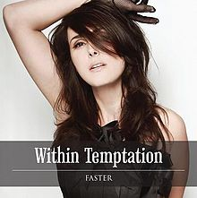دانلود آهنگ Faster از Within Temptation همراه با ترجمه متن به فارسی