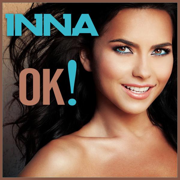 دانلود آهنگ OK از Inna همراه با ترجمه متن آهنگ به فارسی