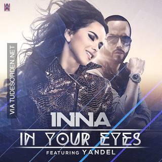 دانلود آهنگ In Your Eyes از Inna همراه با ترجمه متن به فارسی