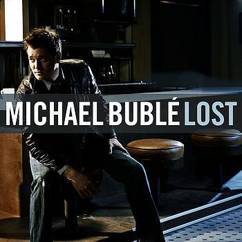 دانلود آهنگ Lost از Michael Buble همراه با ترجمه متن به فارسی