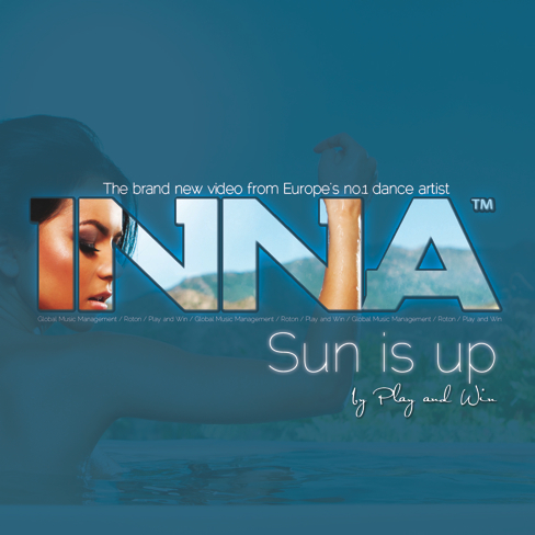 دانلود آهنگ Sun Is Up از Inna همراه با ترجمه متن آهنگ به فارسی