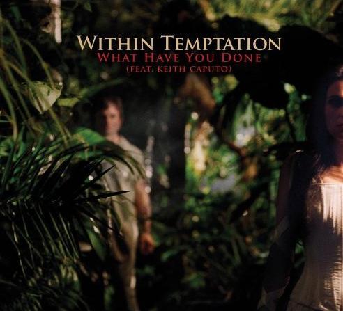دانلود آهنگ What Have You Done از Within Temptation همراه با ترجمه متن به فارسی