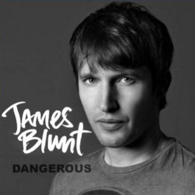 دانلود آهنگ dangerous از James Blunt همراه با ترجمه متن به فارسی
