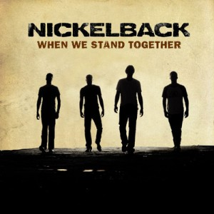 دانلود آهنگ When We Stand Together از Nickelback همراه با ترجمه متن به فارسی