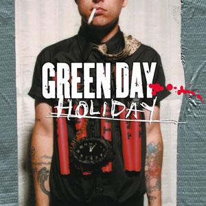 دانلود آهنگ Holiday از Green Day با ترجمه متن آهنگ فارسی