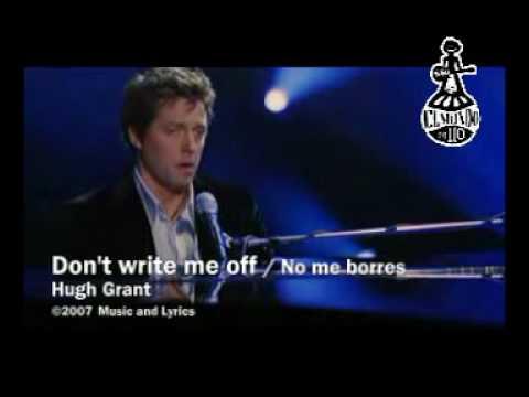 دانلود آهنگ Dont Write Me Off از Hugh Grant با ترجمه متن آهنگ فارسی