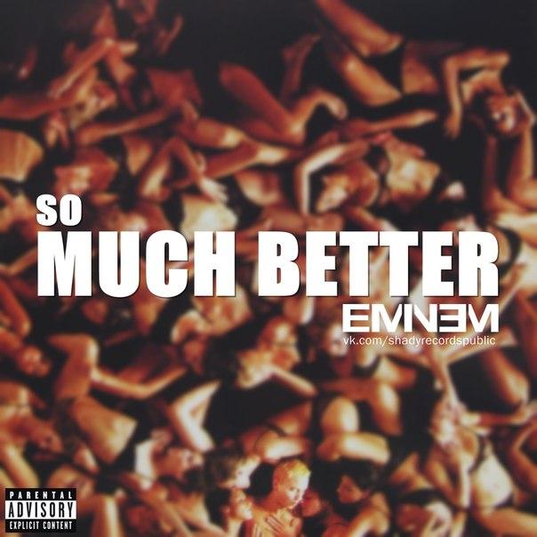 دانلود آهنگ So Much Better از Eminem با ترجمه متن آهنگ فارسی