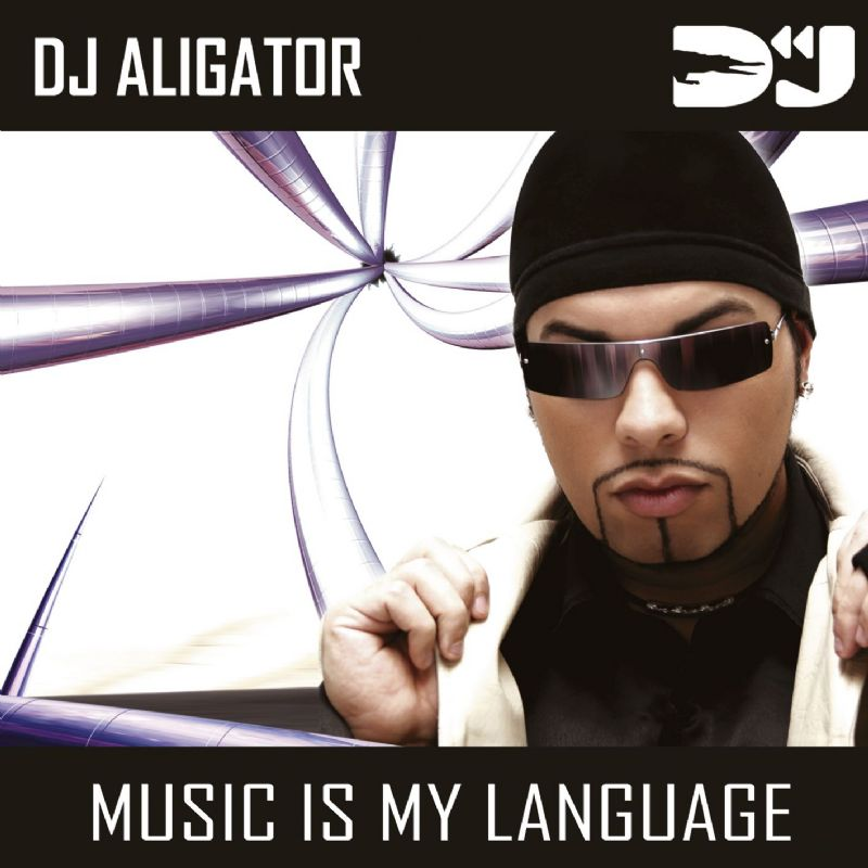 دانلود آهنگ Music Is My Language از Dj Aligator با ترجمه متن آهنگ فارسی
