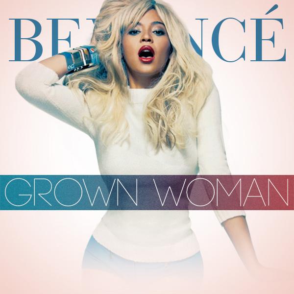 دانلود آهنگ Grown Woman از Beyonce با ترجمه متن آهنگ فارسی