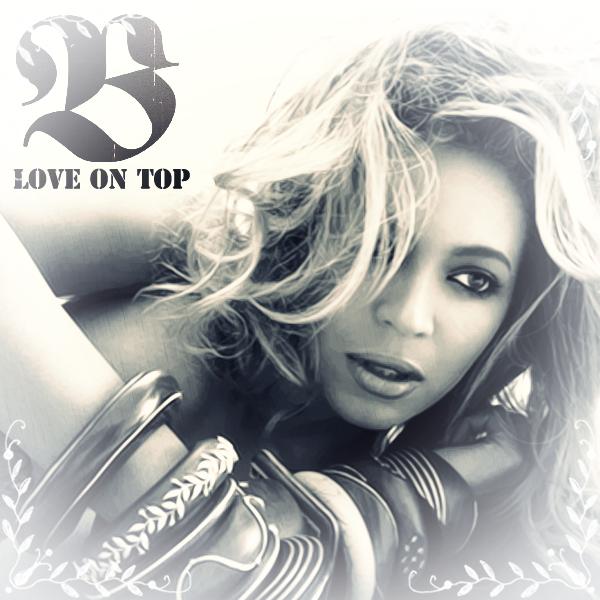 دانلود آهنگ Love On Top از Beyonce با ترجمه متن آهنگ فارسی