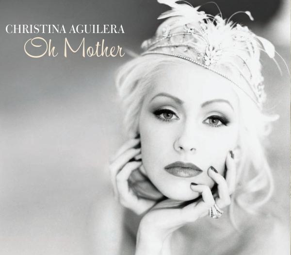 دانلود آهنگ Oh mother از Christina Aguilera با ترجمه متن آهنگ فارسی