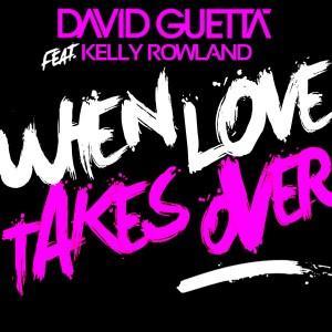 دانلود آهنگ When Love Takes Over از David Guetta  با ترجمه متن آهنگ فارسی
